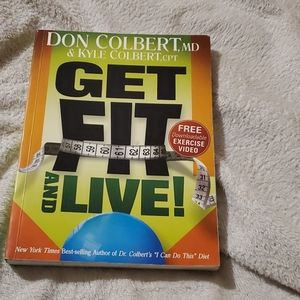 Get Fit and Live by Don Colbert and son